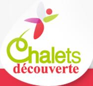 chalet decouverte